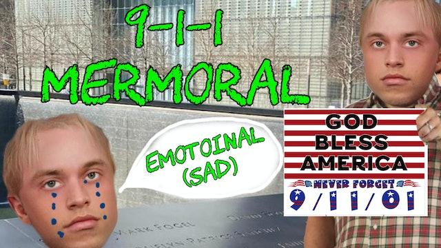 9-11 Mermorial (EMOTIONAL)