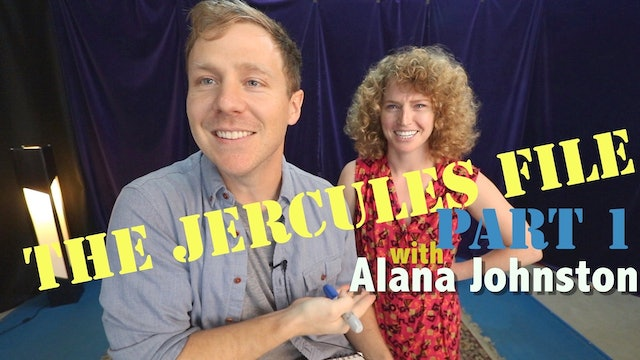 The Jercules File Pt 1 with Alana Johnston