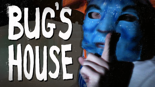 Bug's House