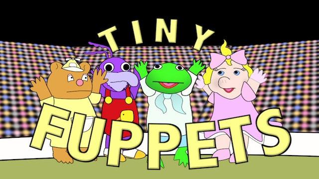 Tiny Fuppets