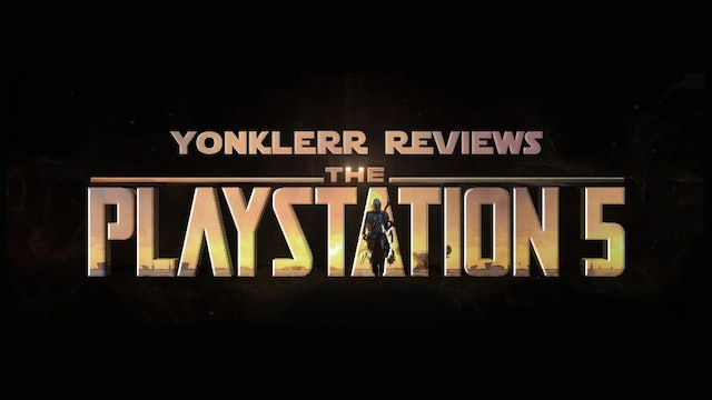 Yonklerr Reviews the PS5