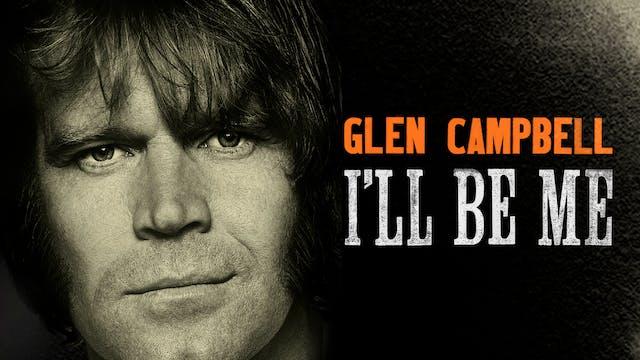Glen Campbell... I'll Be Me