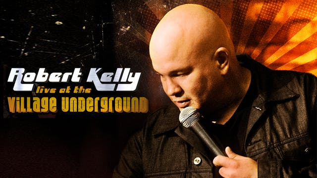 Robert Kelly Live at the Village Underground