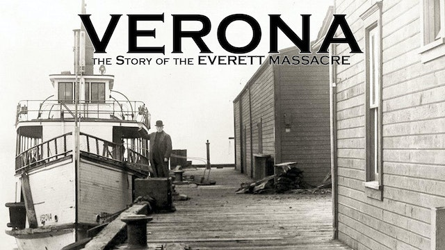 Verona: The Story of the Everett Massacre