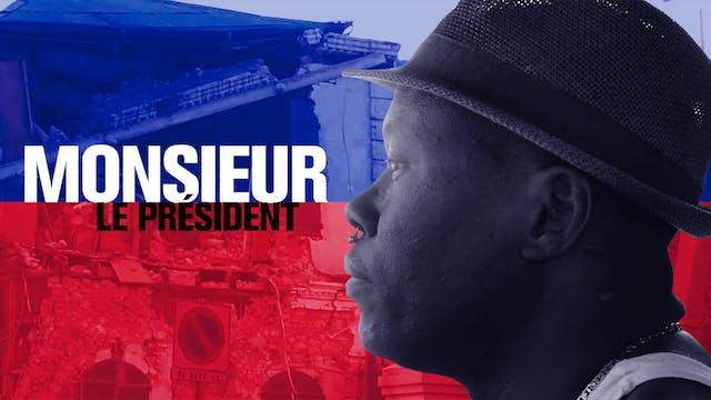 Monsieur Le President