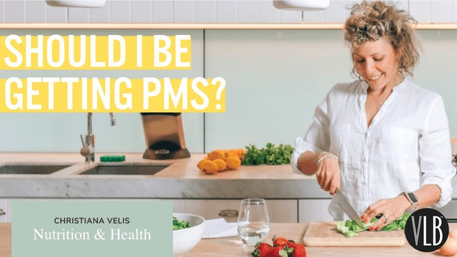 Nutrition Wednesday - Should I be Getting PMS?