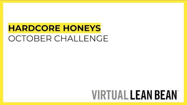 October WellBean Challenge: Hardcore Honeys
