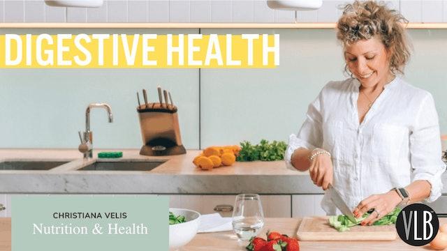 Nutrition Wednesday - Digestive Health
