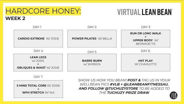 Workouts Week 2: Hardcore Honey