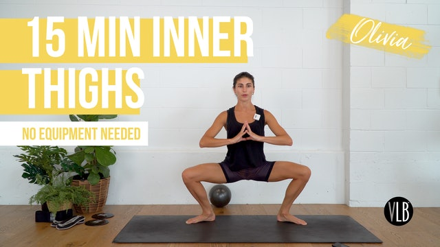 **NEW** 15 Min Inner Thighs with Olivia