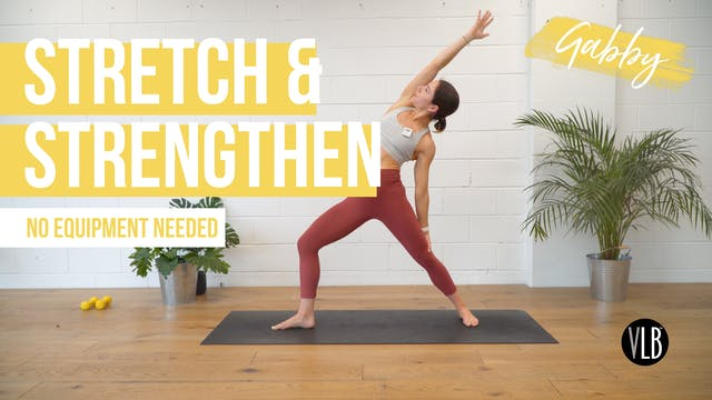 Stretch and Strengthen with Gabby