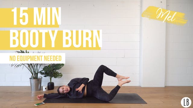 15 Min Booty Burn with Mel