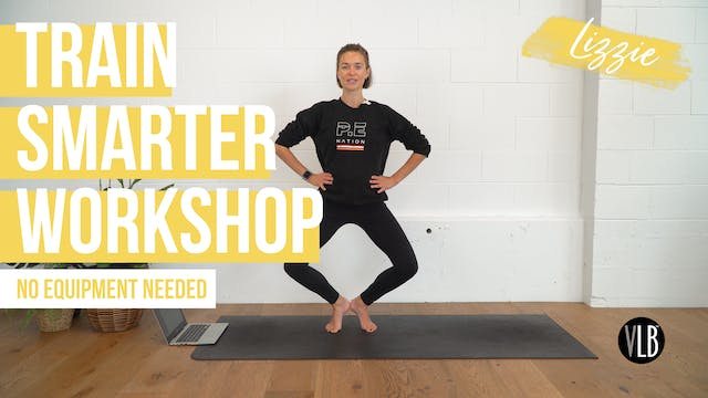 Train Smarter Workshop with Lizzie