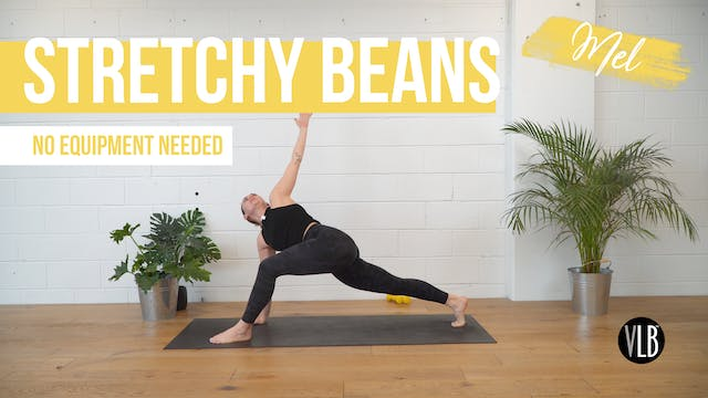 Stretchy Beans with Mel