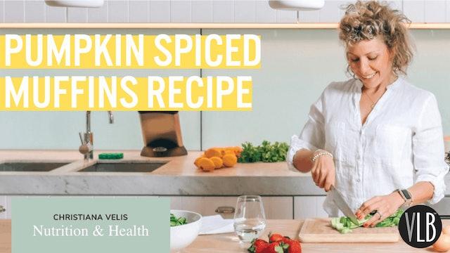 Nutrition Wednesday - Pumpkin Spiced Muffins Recipe