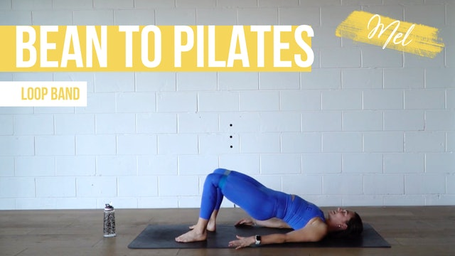 Bean to Pilates with Mel