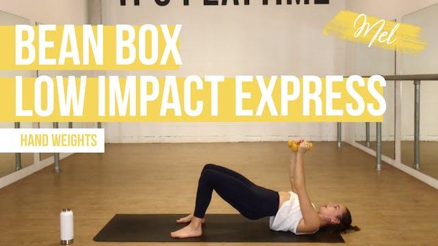 Bean Box Low Impact [Express] with Mel
