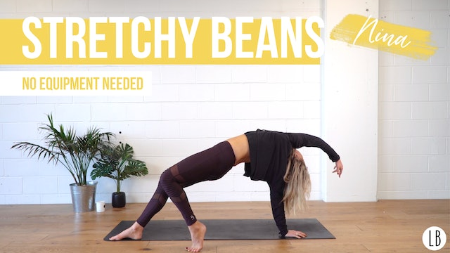 Stretchy Beans with Nina