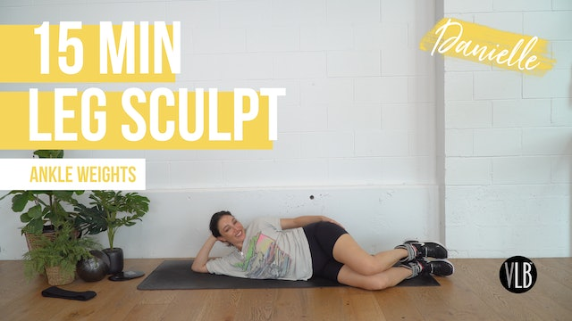 15 Min Leg Sculpt with Danielle