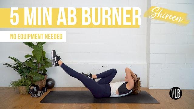 5 Min Ab Burner with Shireen
