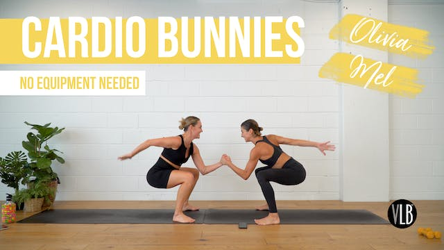 Cardio Bunnies with Mel and Olivia