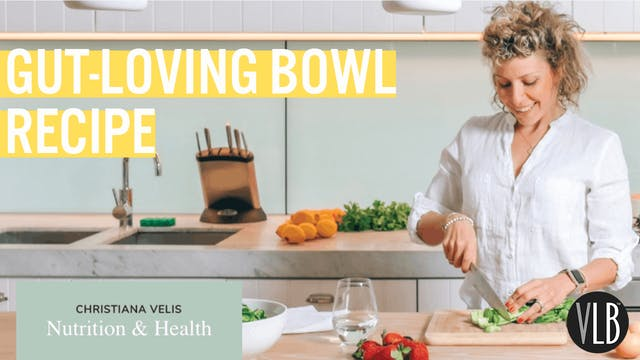 Nutrition Wednesday - Gut Loving Bowl...