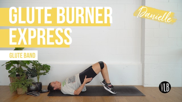 Glute Burner Express with Danielle