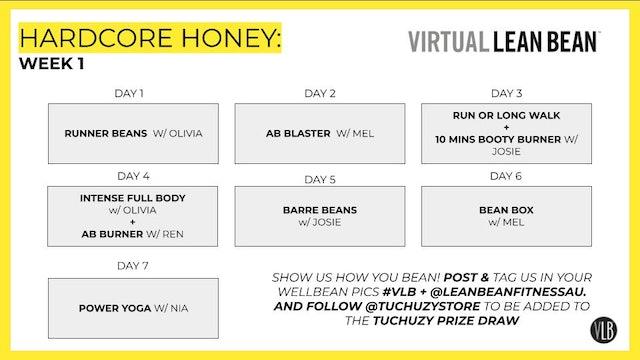 Workouts Week 1: Hardcore Honey