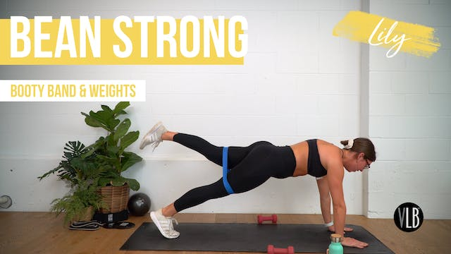 NEW: Bean Strong with Lily