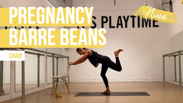 Pregnancy Barre Beans with Nina