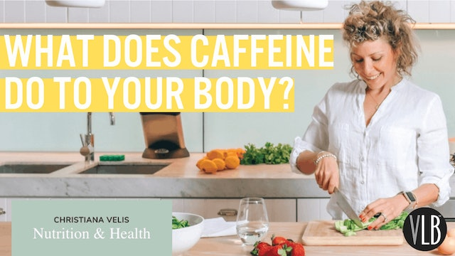 Nutrition Wednesday - What Does Caffeine Do To Your Body?
