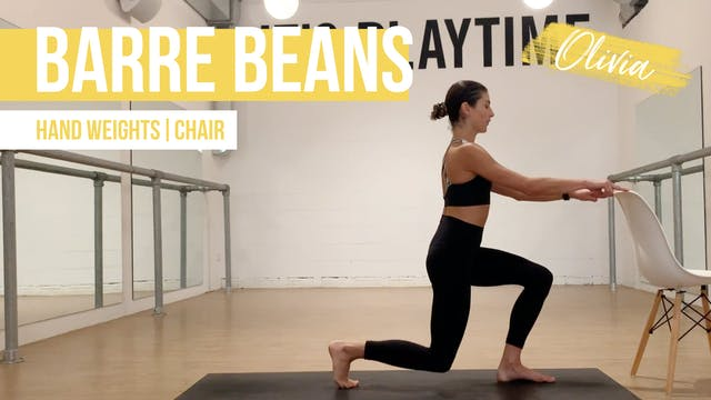 Barre Beans with Olivia