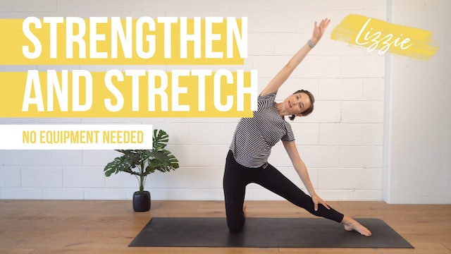 Strengthen and Stretch with Lizzie