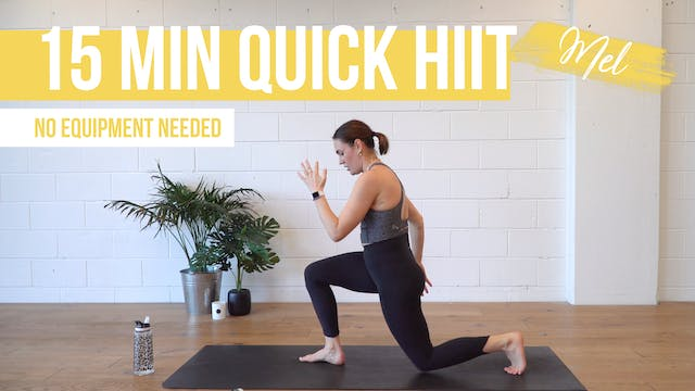 15 Min Quick HIIT with Mel