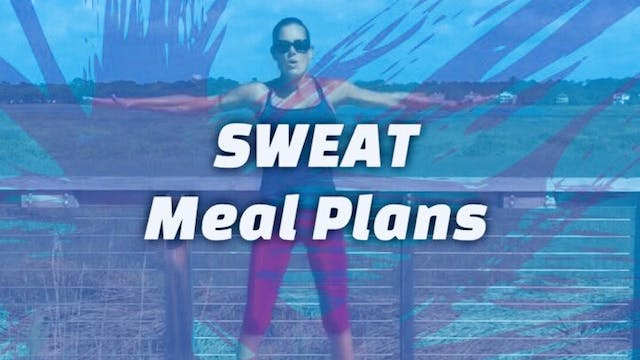 SWEAT Meal Plans