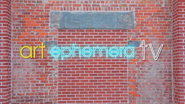 Art Ephemera TV Episode 1 - Raul de N...
