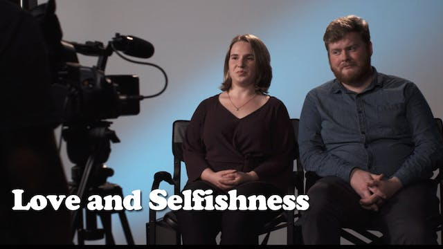 Love and Selfishness