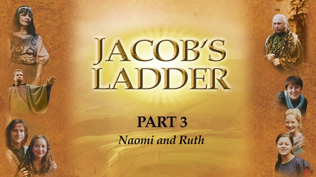 Jacob's Ladder - Naomi & Ruth