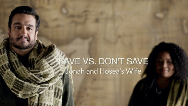 Kings & Prophets EP13 - Save vs. Don't Save
