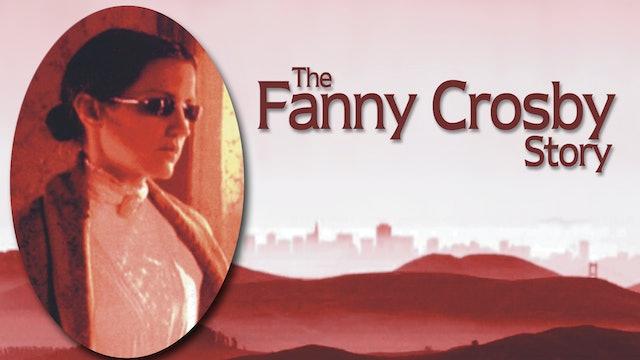 The Fanny Crosby Story