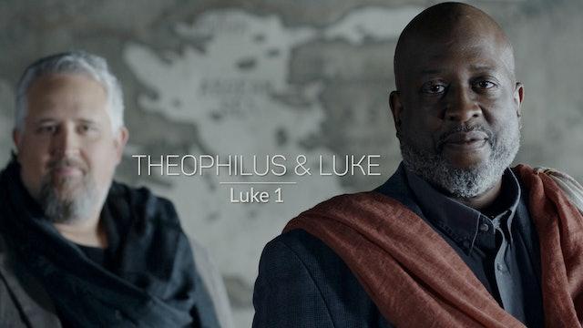 Luke EP1 - Theophilus and Luke