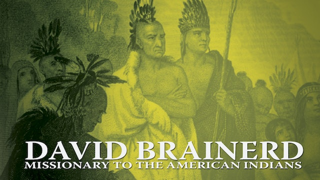 David Brainerd: Missionary to the American Indians