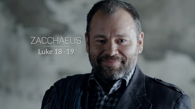Luke EP17 - Zacchaeus