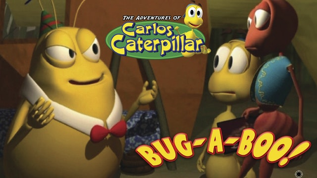 Carlos Caterpillar - Bug-A-Boo