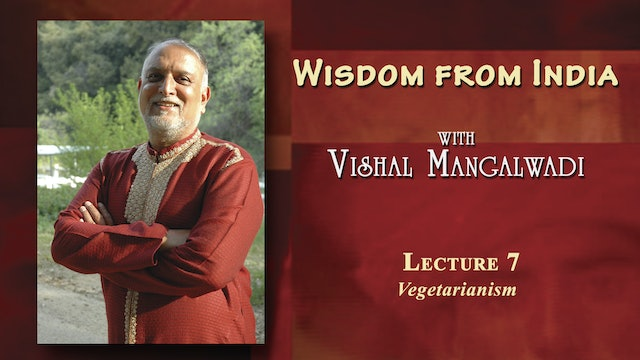 Wisdom from India - Vegetarianism