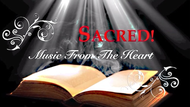 Sacred! Music From the Heart