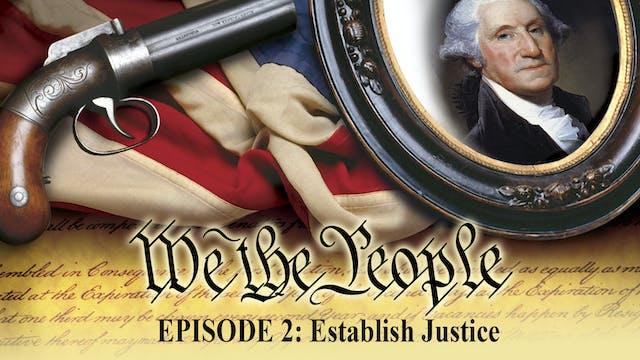 We The People - Establish Justice