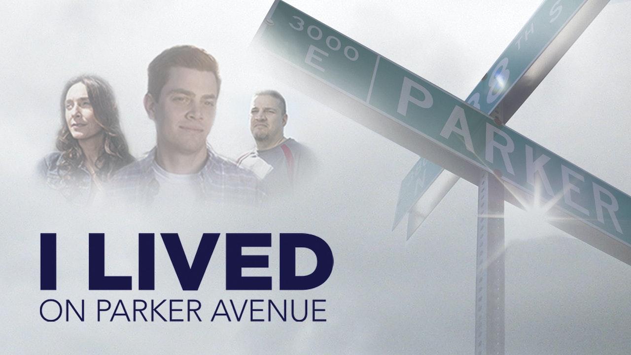 I Lived on Parker Avenue
