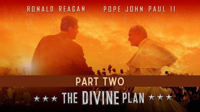 The Divine Plan - PART 2