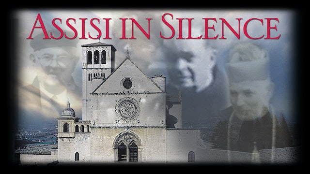Assisi In Silence